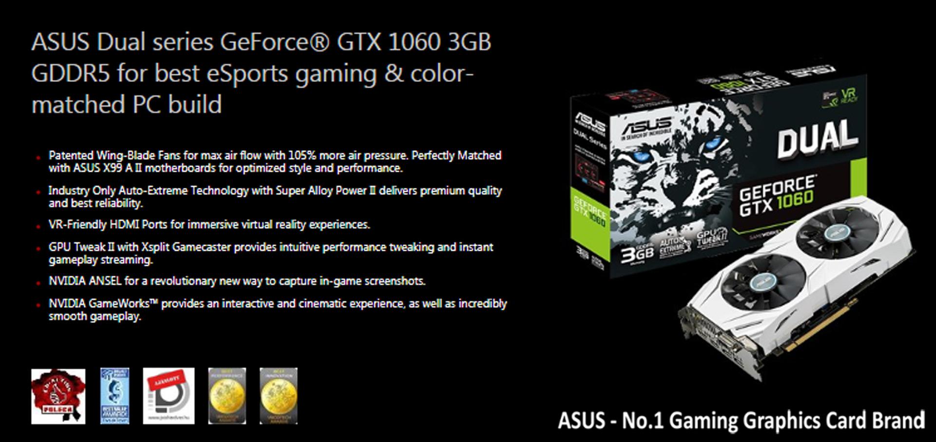 Asus Graphics Card Pascal Series GTX 1060 Dual Edition 3GB GDDR5